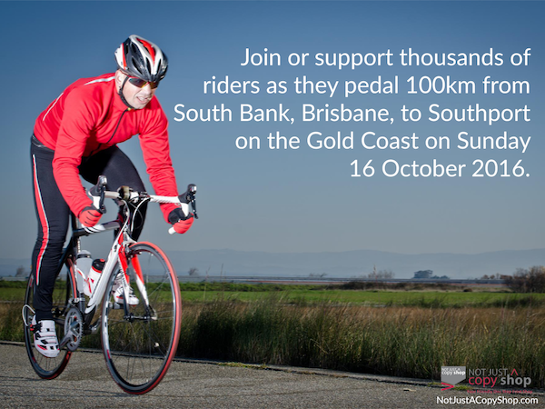 Not Just A Copy Shop Supports Brisbane to Gold Coast Cycle Challenge 2016